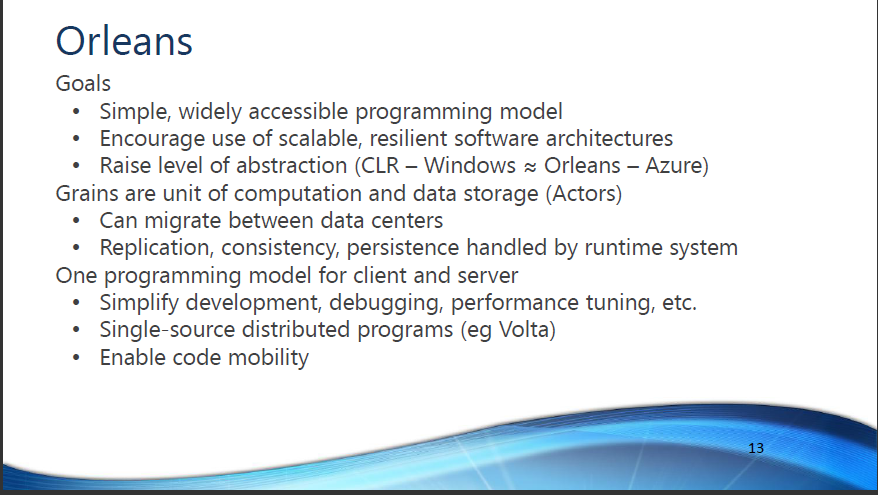 Orleans - software framework for cloud applications
